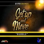 Get Up and Move (Bubble) by Hypa Sounds