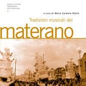 Tradizioni musicali del materano. Musica e cultura tradizionale della Basilicata (A cura di Maria Carmela Stella) by Various Artists