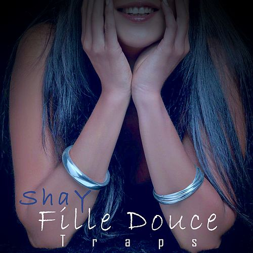 Fille douce (Traps) by Shay