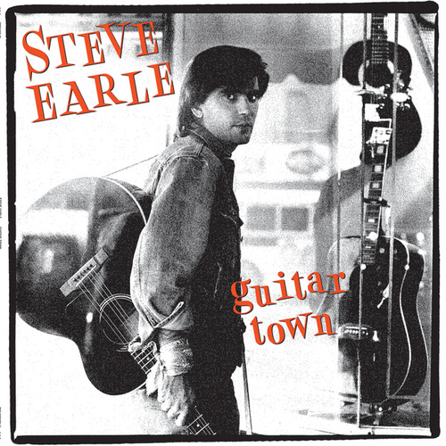Guitar Town by Steve Earle