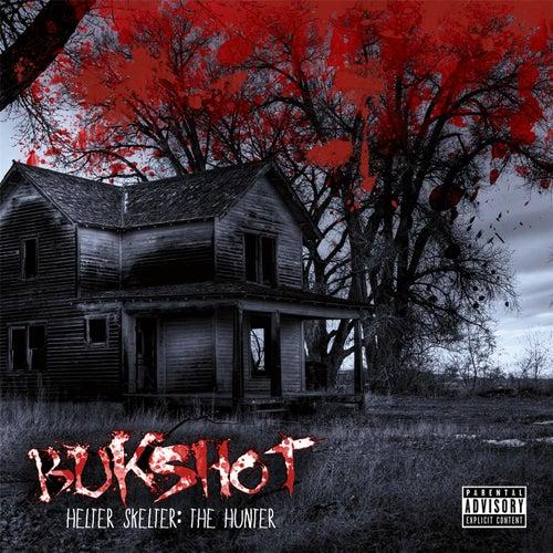 Helter Skelter: The Hunter by Bukshot