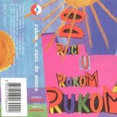 Rukom U Ruci Do Sunca by Various Artists