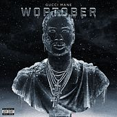 Woptober by Gucci Mane