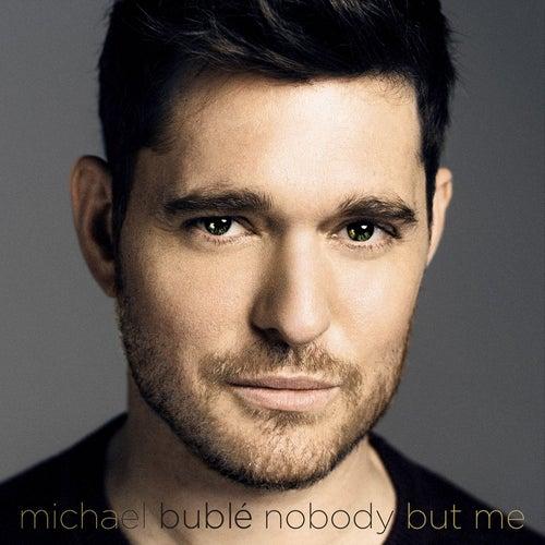 Nobody But Me (Deluxe Version) von Michael Bublé