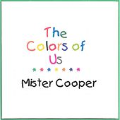 The Colors of Us by Mr. Cooper