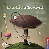 Kollektiv Traumwelt, Vol. 20 by Various Artists