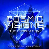 Cosmic Visions (Compiled By Van Cosmic) by Various Artists