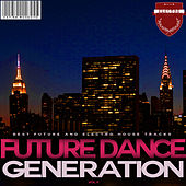 Future Dance Generation, Vol. 4 by Various Artists