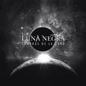 Sombras de la Luna by Luna Negra