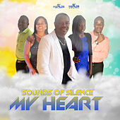 My Heart by Sounds of Silence