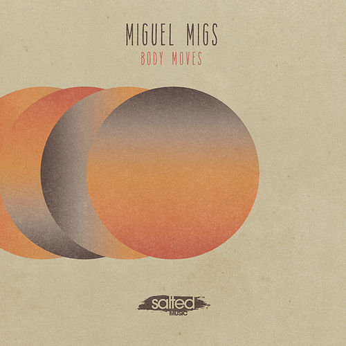 Body Moves by Miguel Migs
