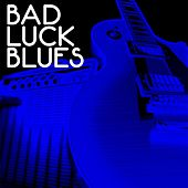 Bad Luck Blues von Various Artists