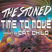 Time To Move by Stoned