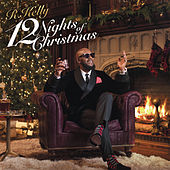 12 Nights Of Christmas by R. Kelly