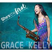 She's the First by Grace Kelly