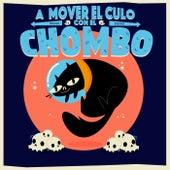 A Mover el Culo Con el Chombo by El Chombo (La Cripta)