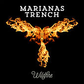 Wildfire (Clean) by Marianas Trench