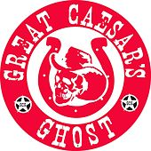 Unbroken Chain by Great Caesar's Ghost