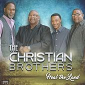Heal the Land by The Christian Brothers