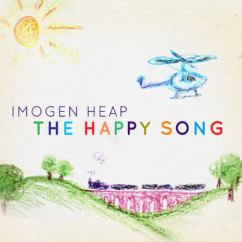 The Happy Song by Imogen Heap