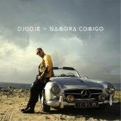 Namora Comigo by Djodje