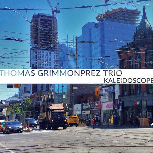 Kaleidoscope by Thomas Gimmonprez Trio