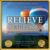Relieve Breathlessness: Sound Remedy for Healthy Lungs by Yuval Ron
