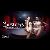 Sisters (feat. Preachjalen) by Richie Rich