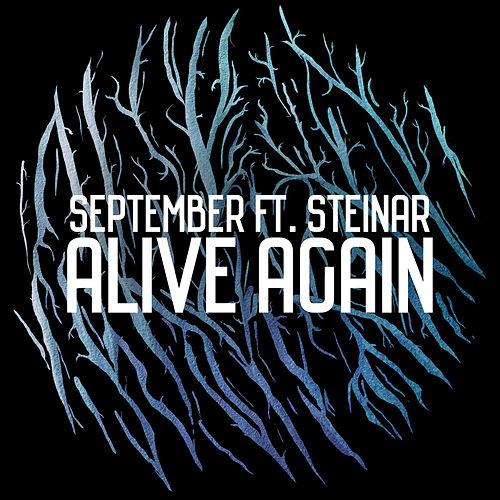 Image result for alive again september