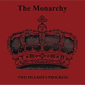 Two Pilgrim's Progress by Monarchy