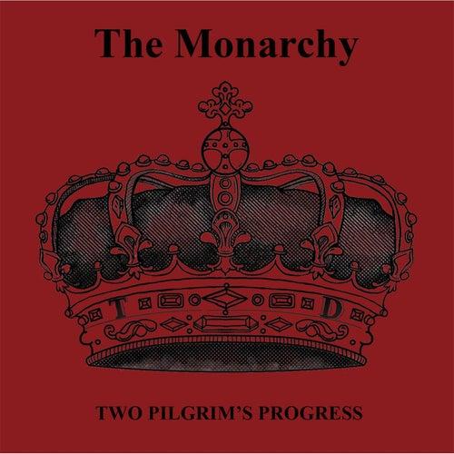 Two Pilgrim's Progress by Monarchy