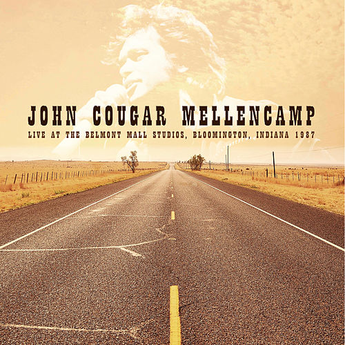 Live in Bloomington, Indiana, 1987 von John Mellencamp