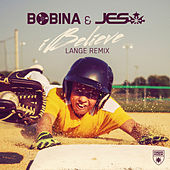 iBelieve (Lange Remix) by Bobina