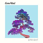 Upright by Come Wind