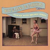Dancer With Bruised Knees by Kate and Anna McGarrigle