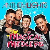 Magical Medleys by Anthem Lights