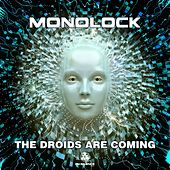 The Droids Are Coming by Monolock