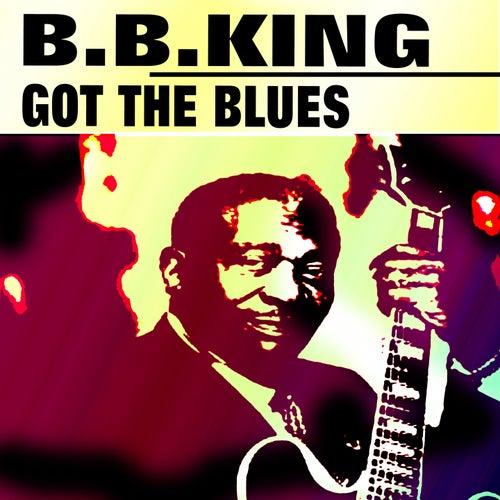 Got the Blues von B.B. King