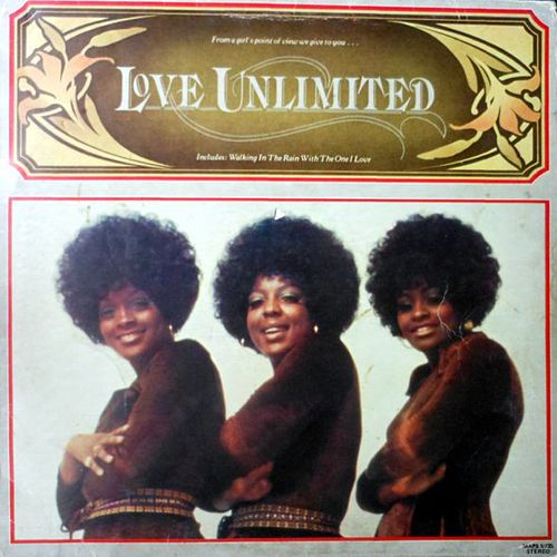 From a Girl's Point of View We Give to You... by Love Unlimited