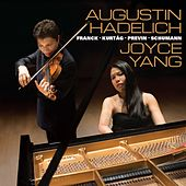 Augustin Hadelich and Joyce Yang: Works by Franck, Kurtág, Previn, Schumann by Joyce Yang