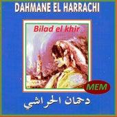 Bilad el khir by Dahmane El Harrachi
