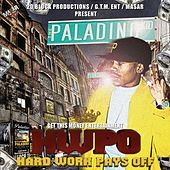 HWPO (Hard Work Pays Off) by Paladino