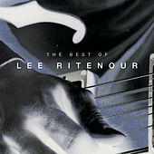The Best Of Lee Ritenour by Lee Ritenour