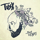 Sin Tiempo by Tusk