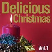 Delicious Christmas, Vol. 1 von Various Artists