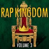 Rap Kingdom, Vol. 3 by Various Artists