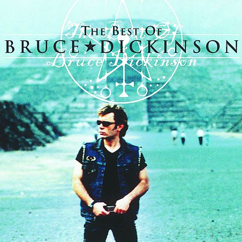 The Best of Bruce Dickinson by Bruce Dickinson