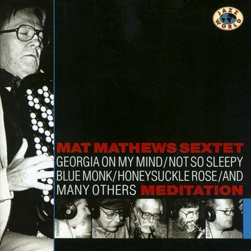 Meditation by Mat Mathews Sextet