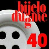 40 by Bijelo Dugme