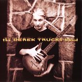 Derek Trucks Band by Derek Trucks